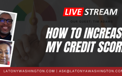 How to Increase My Credit Score With Tim Adams