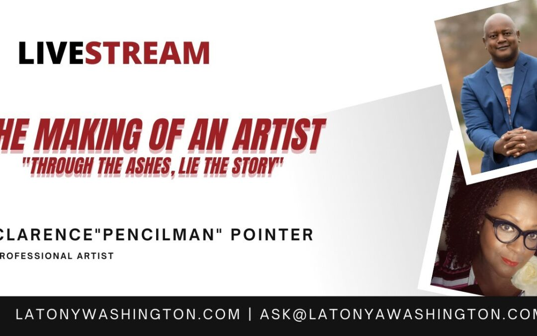 The Making of an Artist With Clarence Pointer