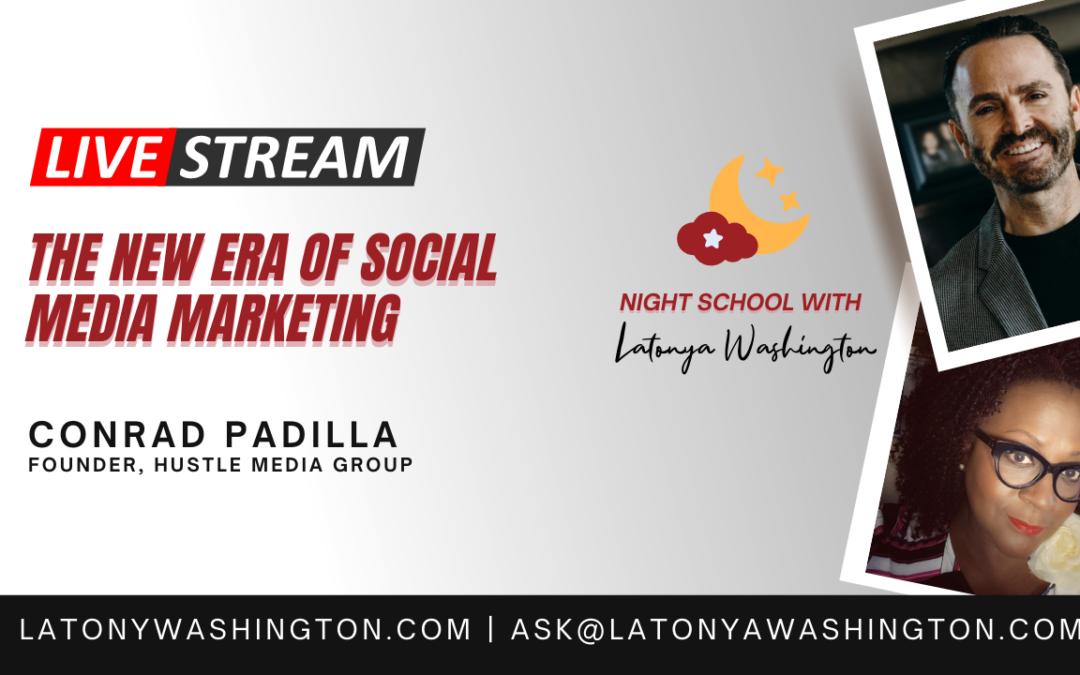 The New Era of Social Media Marketing With Conrad Padilla