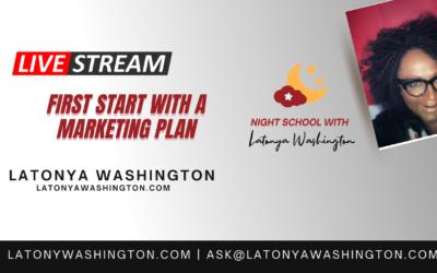 First Start With A Marketing Plan